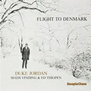 Duke Jordan ヂュークジョーダン / Flight To Denmark 【CD】