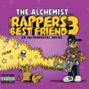 Artist Name: A - Alchemist (DS) アルケミスト / Rapper's Best Friend 3 輸入盤 【CD】