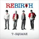 【送料無料】 T-SQUARE ティースクエア / Rebirth (Hybrid SACD+DVD) 【SACD】