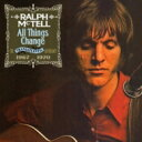艺人名: R - Ralph Mctell / All Things Change: The Transatlantic Anthology 1967-1970 輸入盤 【CD】