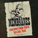 艺人名: M - 【送料無料】 Membranes / Everyone's Going Triple Bad Acid, Yeah!: The Complete Recordings 1980-1993 輸入盤 【CD】