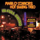 Mark O'Connor / In Full Swing 【CD】