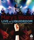 【送料無料】 Mary's Blood / LIVE at LIQUIDROOM 【BLU-RAY DISC】
