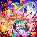 【送料無料】 Chubbiness / Chubbiness Wonderland 【CD】