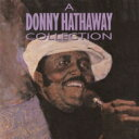 藝人名: D - Donny Hathaway ダニーハサウェイ / Donny Hathaway Collection 【SHM-CD】