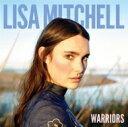 Artist Name: L - 【送料無料】 Lisa Mitchell / Warriors 輸入盤 【CD】