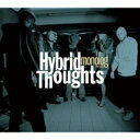藝人名: H - Hybrid Thoughts / monolog presents Hybrid Thoughts 【CD】