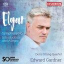 Composer: A Line - 【送料無料】 Elgar エルガー / 交響曲第1番、序奏とアレグロ エドワード・ガードナー&BBC交響楽団、ドーリック弦楽四重奏団 輸入盤 【SACD】