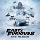 ワイルド・スピード ICE BREAK / The Fate Of The Furious: The Album 輸入盤 【CD】