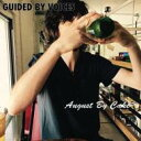 Artist Name: G - 【送料無料】 Guided By Voices ガイディドバイボイセズ / August By Cake 輸入盤 【CD】