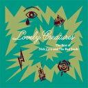 艺人名: N - Nick Cave&The Bad Seeds ニックケイブ&バッドシーズ / Lovely Creatures: The Best Of Nick Cave & The Bad Seeds (2CD) 輸入盤 【CD】