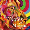 藝人名: N - Notes Of Museum / 1st Exhibition 【CD】