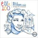 Artist Name: E - 【送料無料】 Ella Fitzgerald エラフィッツジェラルド / 100 Songs For A Centennial (4CD) 輸入盤 【CD】