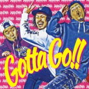 Artist Name: Wa Line - WANIMA / Gotta Go!! 【CD Maxi】