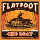 Flatfoot 56 / Odd Boat (Kelly Green Vinyl) 【LP】