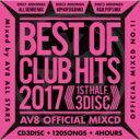 艺人名: A - AV8 ALL STARS / Best Of Club Hits 2017 -1st Half- Av8 Official Mixcd 【CD】