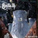 藝人名: B - Brutality / In Mourning 輸入盤 【CD】