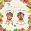 Quelle Chris / Being You Is Great, I Wish I Could Be You More Often 輸入盤 【CD】
