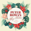 Artist Name: P - Peter Rowan / My Aloha 輸入盤 【CD】