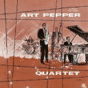 藝人名: A - Art Pepper アートペッパー / Art Pepper Quartet 輸入盤 【CD】