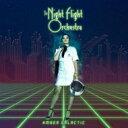 艺人名: N - Night Flight Orchestra / Amber Galactic 輸入盤 【CD】
