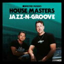 藝人名: J - Jazz N Groove / Defected Presents House Masters: Jazz-n-groove 輸入盤 【CD】