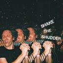 Artist Name: C - !!! チックチックチック / Shake The Shudder 輸入盤 【CD】