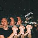 艺人名: C - !!! チックチックチック / Shake The Shudder 輸入盤 【CD】