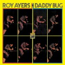 Artist Name: R - Roy Ayres ロイエアーズ / Daddy Bug 【SHM-CD】