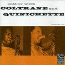 Artist Name: J - John Coltrane / Paul Quinichette / Cattin With Coltrane And Quin 輸入盤 【CD】