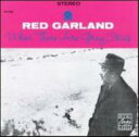 艺人名: R - Red Garland レッドガーランド / When There Are Grey Skies 輸入盤 【CD】