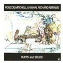 Artist Name: R - Roscoe Mitchell / Muhal Richard Abrams / Duets And Solos 輸入盤 【CD】