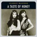 Taste Of Honey テイストオブハニー / Classic Masters 輸入盤 【CD】