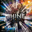 Fear, and Loathing in Las Vegas / SHINE 【完全初回生産限定盤】 【CD Maxi】