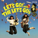 艺人名: Ra行 - THE LET'S GO's / LET'S GO with THE LET'S GO's 【CD】