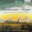 Composer: Ra Line - Reger レーガー / Serenade Op, 77a, 141a, : A.oliva(Fl) Parazzoli(Vn) L.sanzo(Va) +beethoven: Serenade Op, 25 輸入盤 【CD】