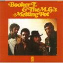 艺人名: B - Booker T&The Mg's ブッカーティーアンドエムジーズ / Melting Pot 【CD】