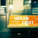 Artist Name: N - 【送料無料】 Nyconnection / Urban Griot 輸入盤 【CD】