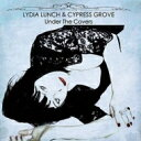 樂天商城 - Lydia Lunch / Cypress Grove / Under The Covers 【LP】