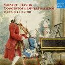 Mozart モーツァルト / モーツァルト:3つのクラヴィーア協奏曲 K.107、ハイドン:ディヴェルティメント集 アンサンブル・カストル 輸..