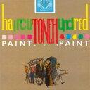 艺人名: H - 【送料無料】 Haircut 100 / Paint And Paint (Deluxe Edition) 輸入盤 【CD】