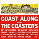 艺人名: C - Coasters コースターズ / Coast Along With The Coasters 【CD】