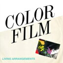 Artist Name: C - Color Film / Living Arrangements 輸入盤 【CD】
