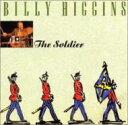 Artist Name: B - Billy Higgins / Soldier 【CD】