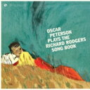 Oscar Peterson オスカーピーターソン / Plays The Richard Rodgers Song Book (180グラム重量盤) 【LP】