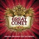 【送料無料】 ミュージカル / Natasha Pierre & The Great Comet Of 1812: (Original Broadway Cast Recording) 輸入盤 【CD】