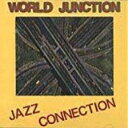 藝人名: W - 【送料無料】 World Junction / Jazz Connection 輸入盤 【CD】