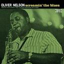 【送料無料】 Oliver Nelson オリバーネルソン / Screamin The Blues (高音質盤 / 200グラム重量盤レコード / Analogue Productions) ..