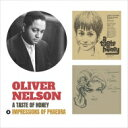 艺人名: O - Oliver Nelson オリバーネルソン / Taste Of Honey / Impressions Of Phaedra 輸入盤 【CD】