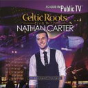 艺人名: N - Nathan Carter / Celtic Roots Live With Nathan Carter 輸入盤 【CD】